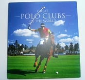 Great Polo Clubs Of The World SOLD