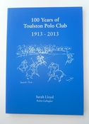 100 Years Of Toulston Polo Club 1913-2013